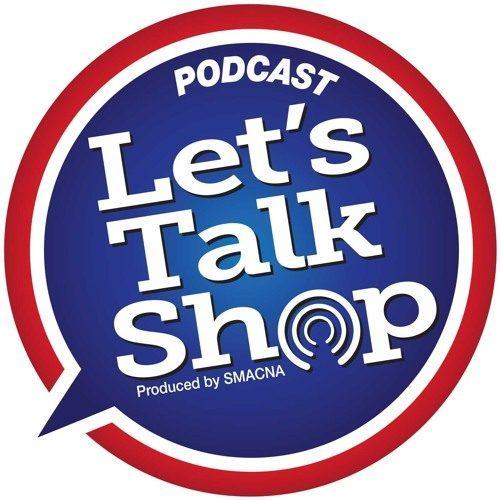 SMACNA Let's Talk Shop Podcast logo